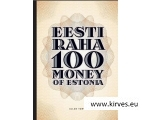 EESTI RAHA 100 MONEY OF ESTONIA