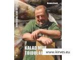 KALAD MEIE TOIDULAUAL Autor: Hanno Kask 2017